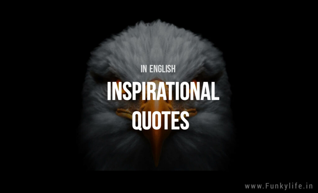 Inspirational Quotes In English