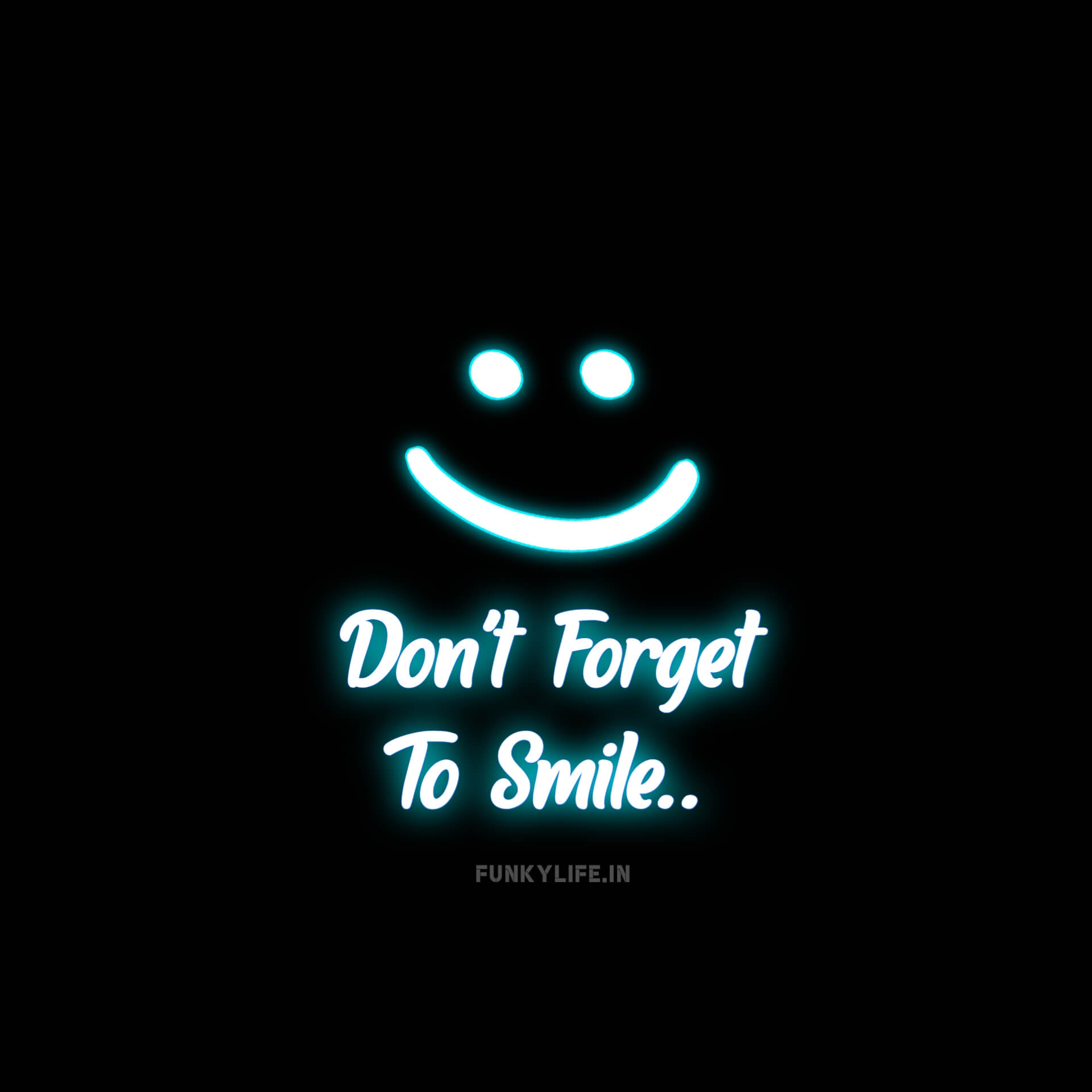 Don't Forget To Smile DP