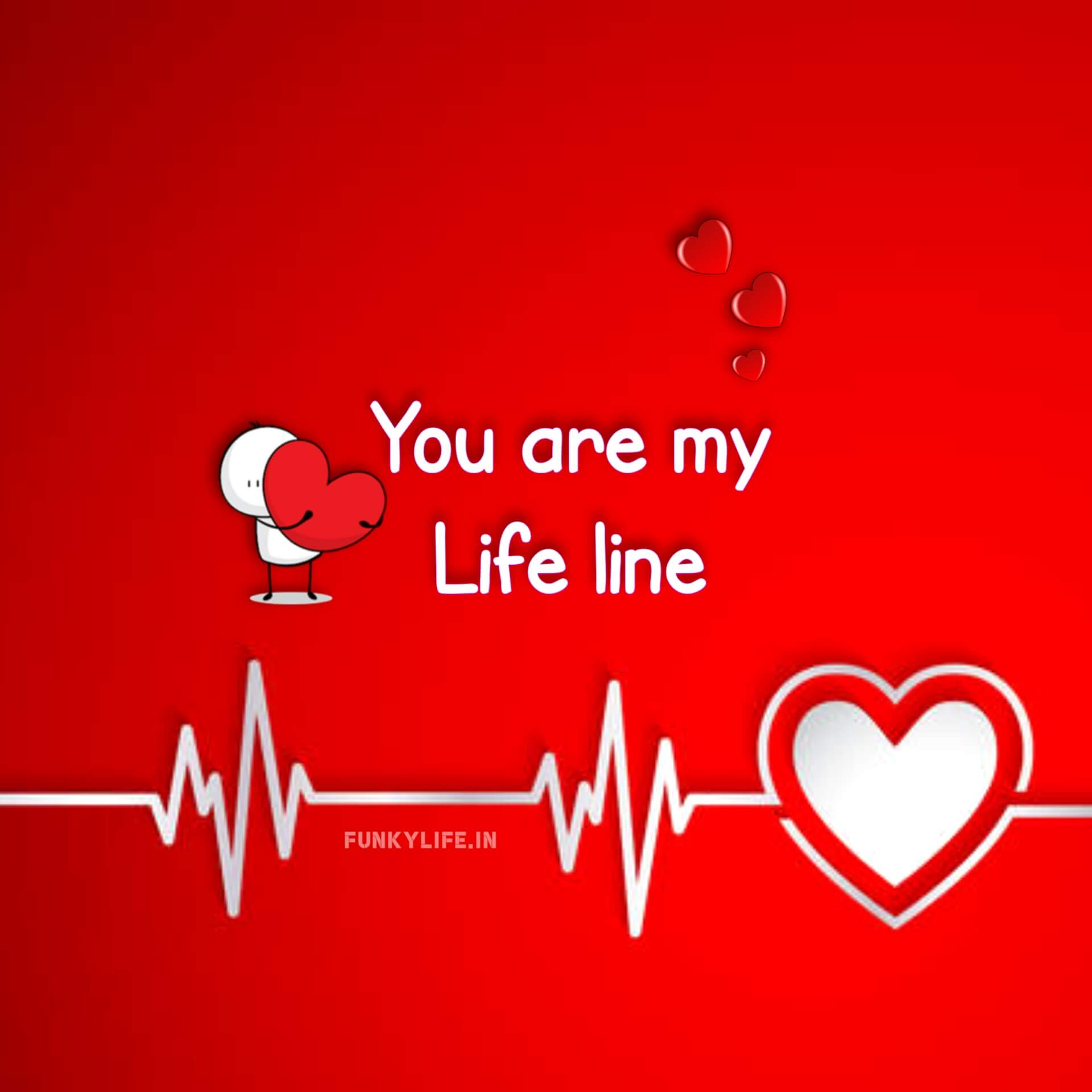 You Are My Life Line Profile DP