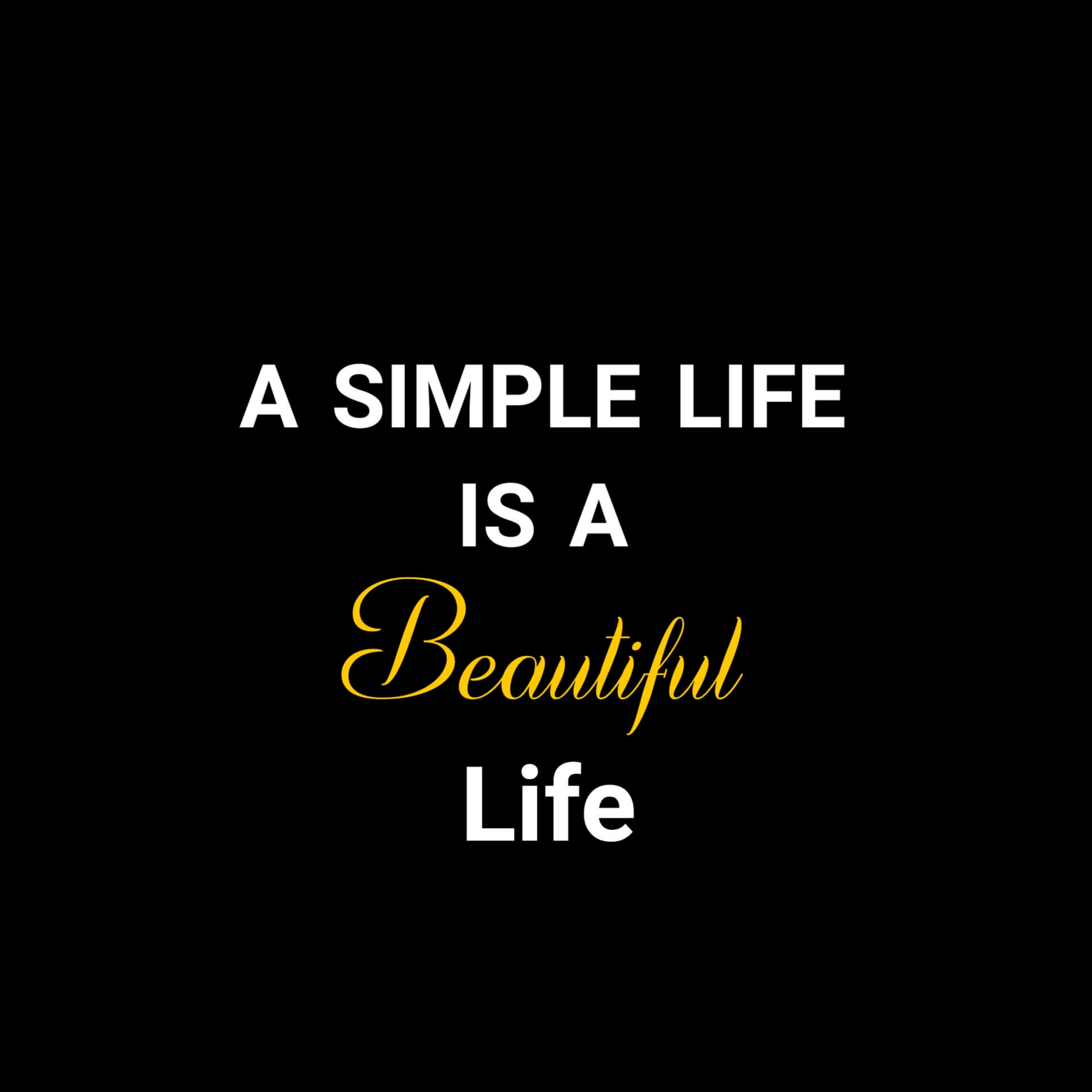 A Simple Life Is a Beautiful Life DP