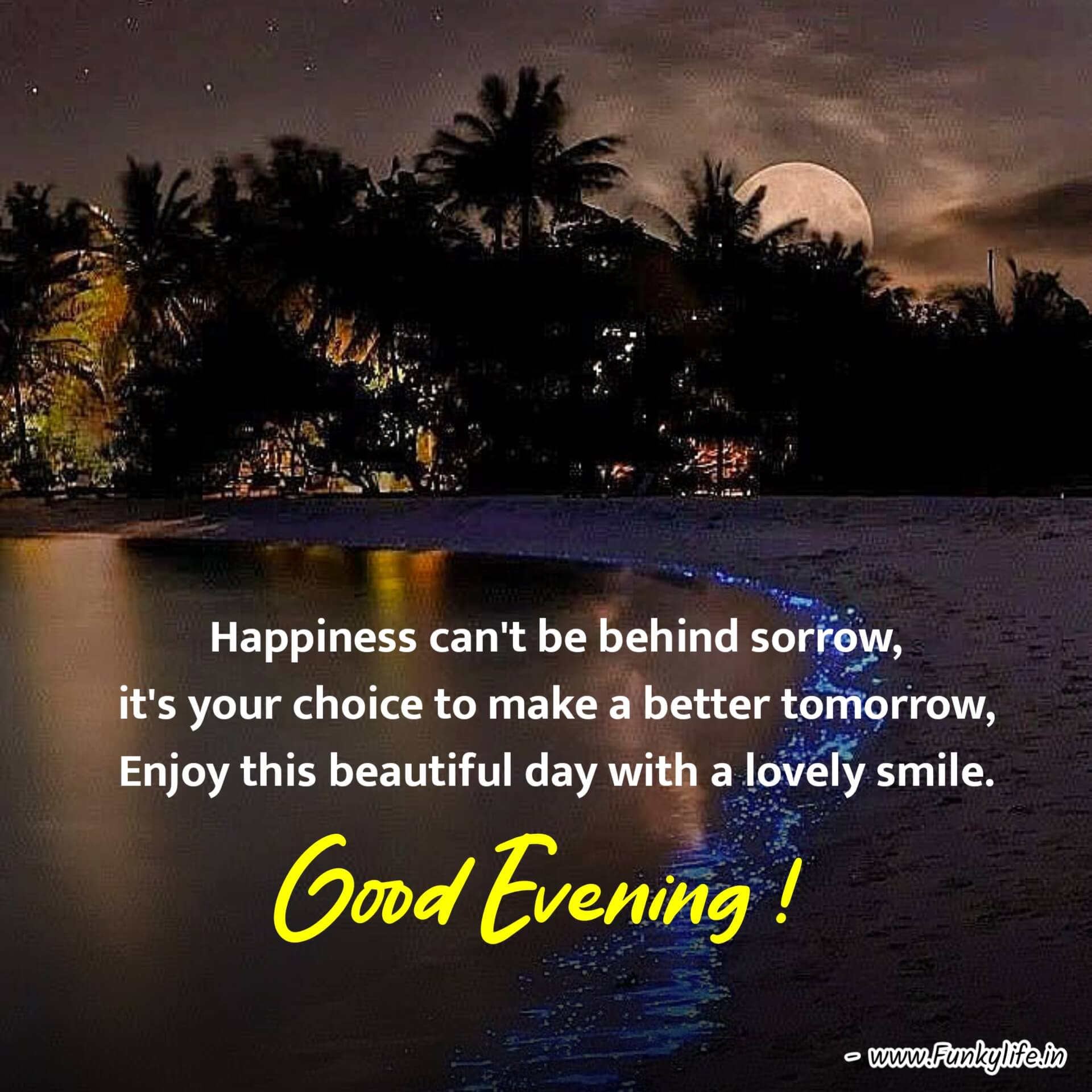 Happiness Good Evening Images with Quotes